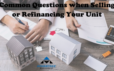 Common Questions when selling or refinancing your unit